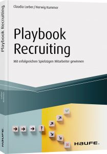 Playbook Recruiting - Mit erfolgreichen Spielzügen Mitarbeiter gewinnen